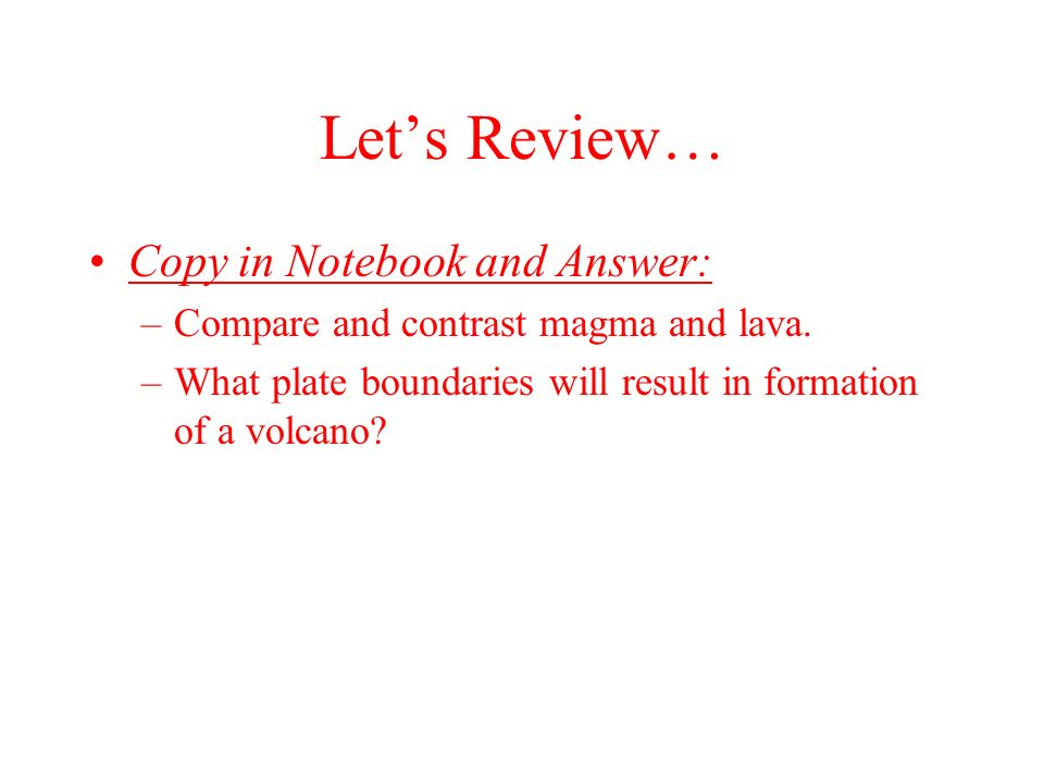 Let's Review… Copy in Notebook and Answer: