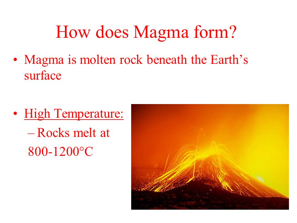 How does Magma form Magma is molten rock beneath the Earth's surface