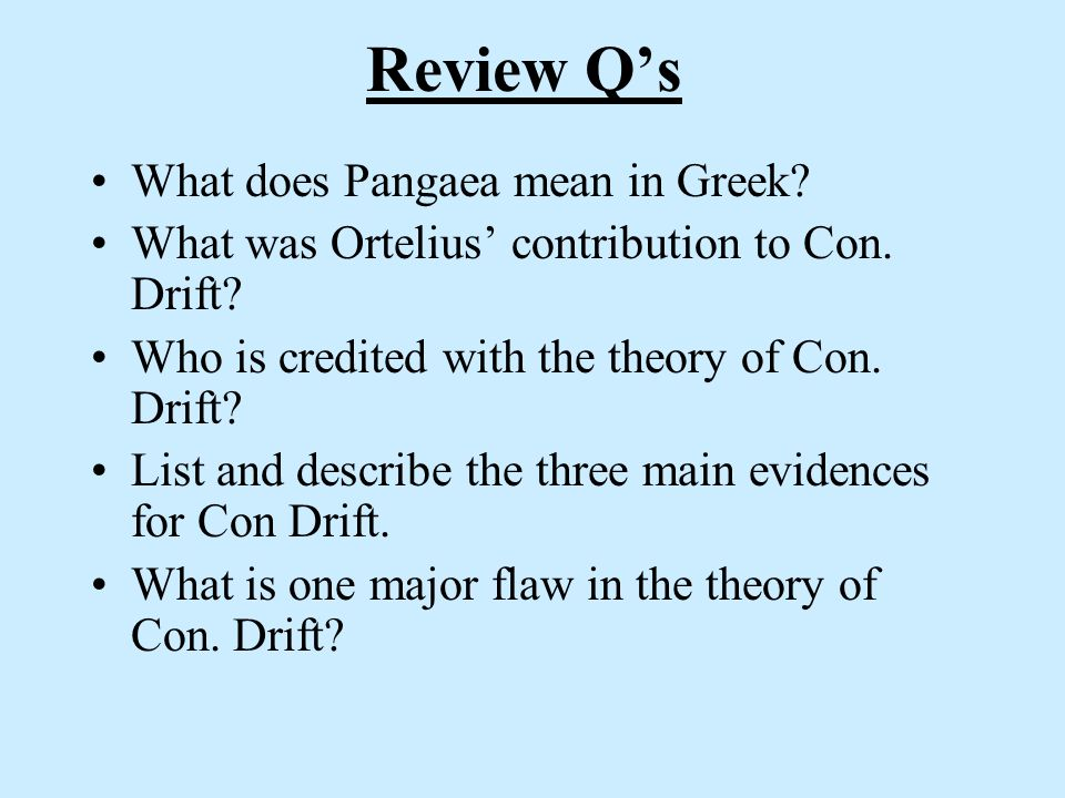 Review Q's What does Pangaea mean in Greek