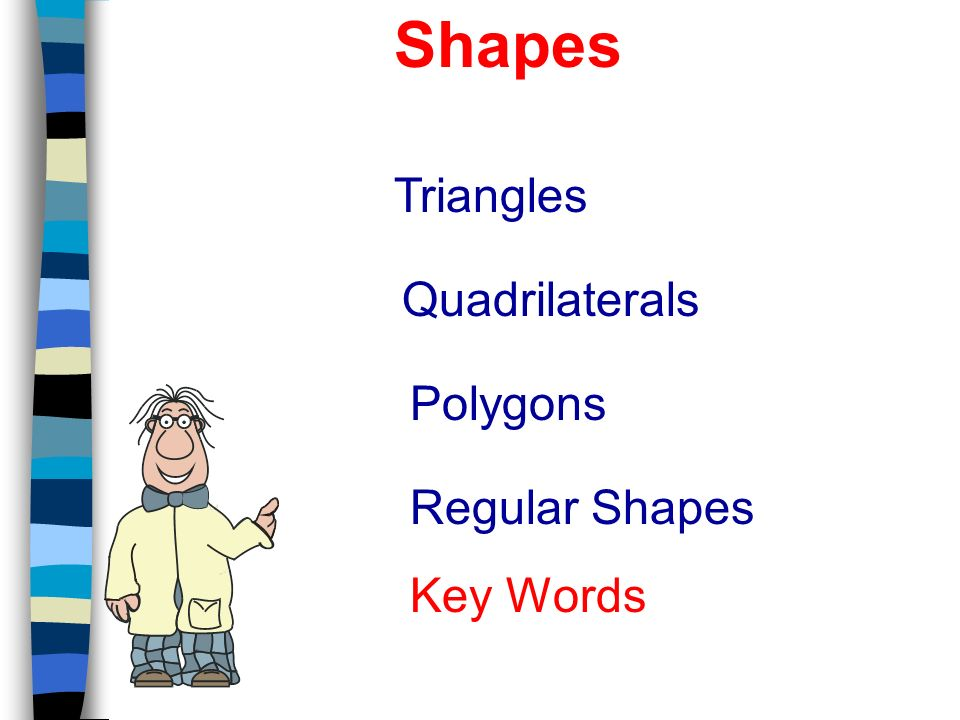 Shapes Triangles Quadrilaterals Polygons Regular Shapes Key Words