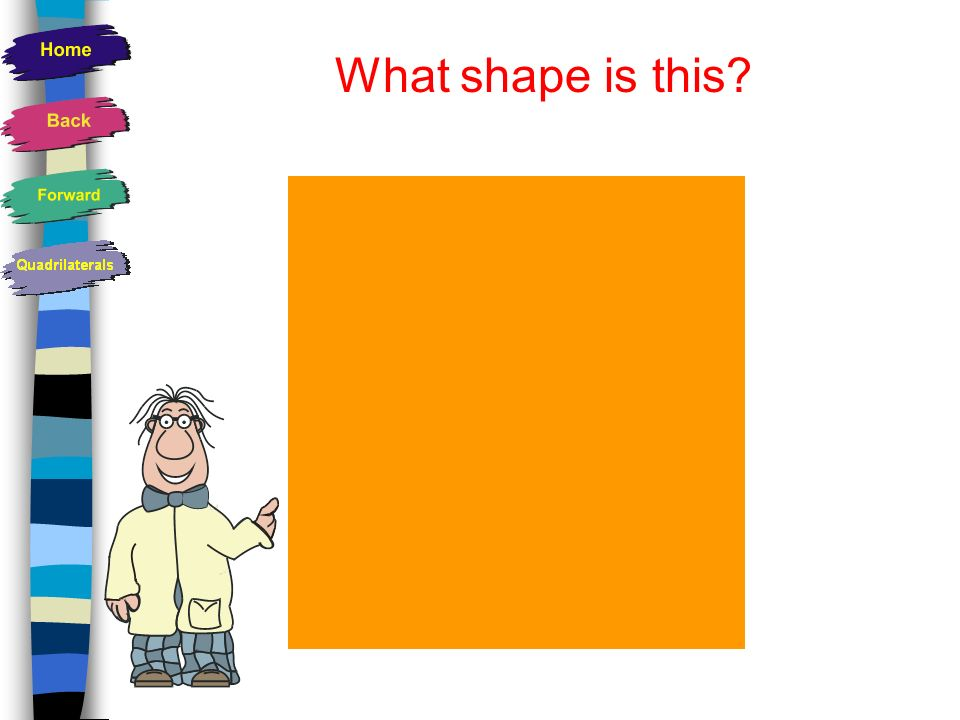 What shape is this