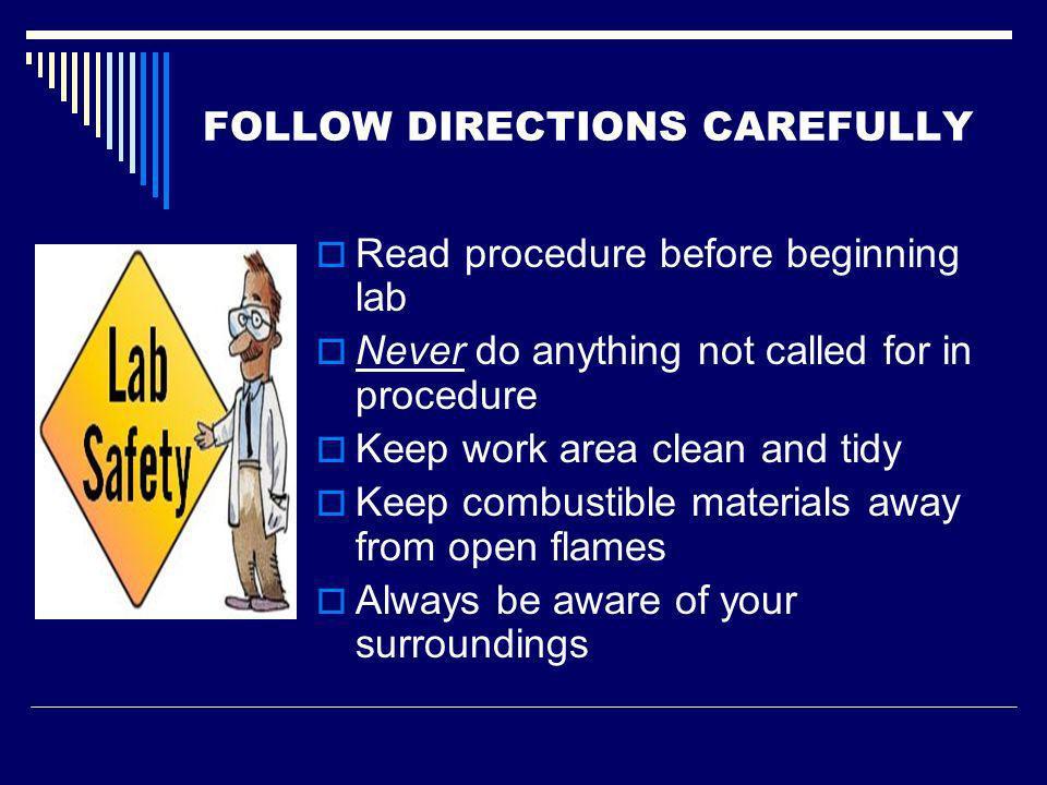 FOLLOW DIRECTIONS CAREFULLY