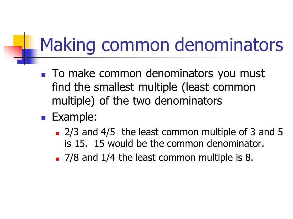 Making common denominators