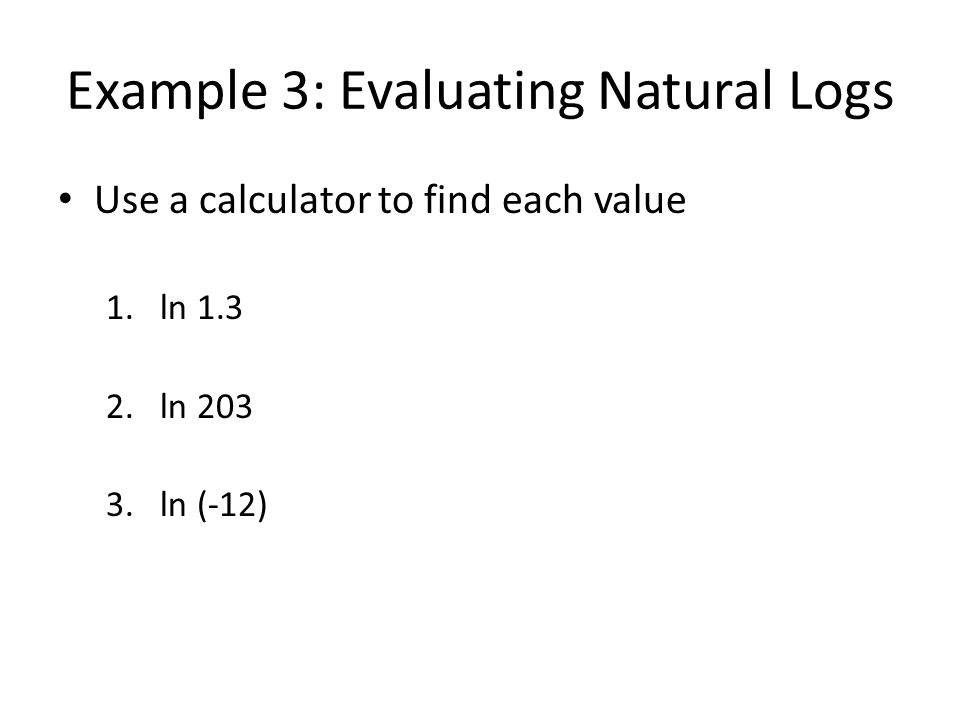 Example 3: Evaluating Natural Logs