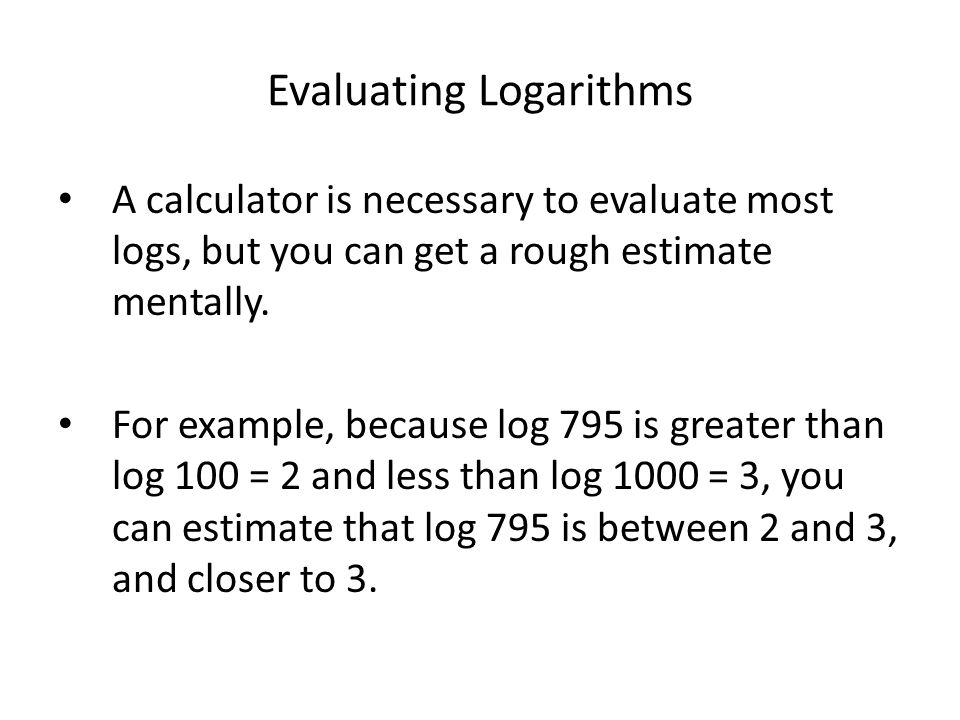 Evaluating Logarithms