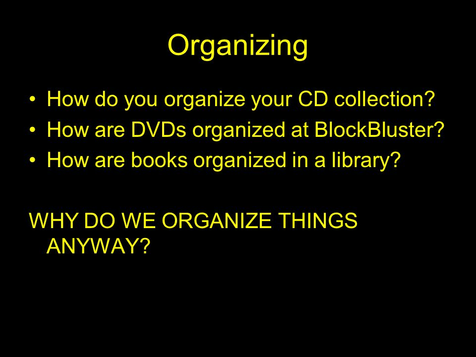 Organizing How do you organize your CD collection