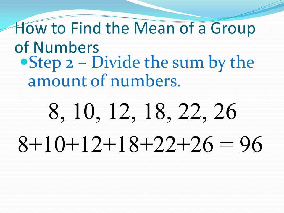 How to Find the Mean of a Group of Numbers