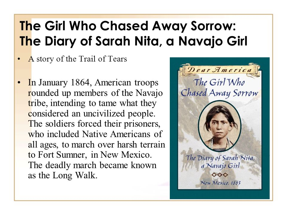 The Girl Who Chased Away Sorrow: The Diary of Sarah Nita, a Navajo Girl