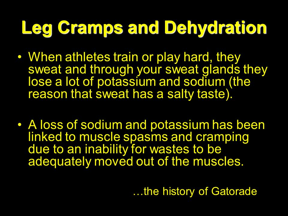 Leg Cramps and Dehydration