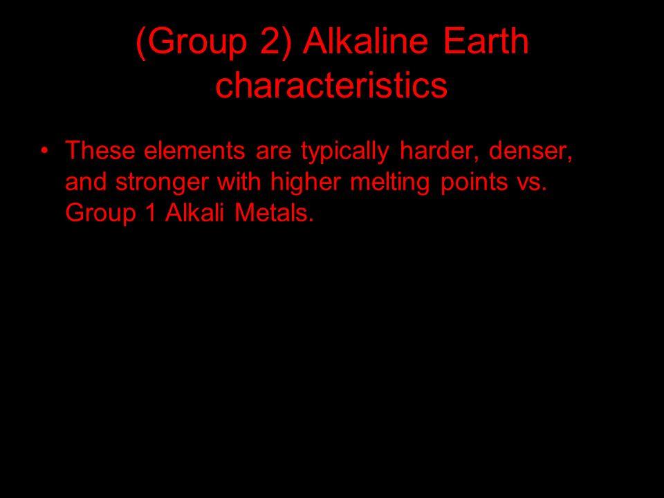 (Group 2) Alkaline Earth characteristics