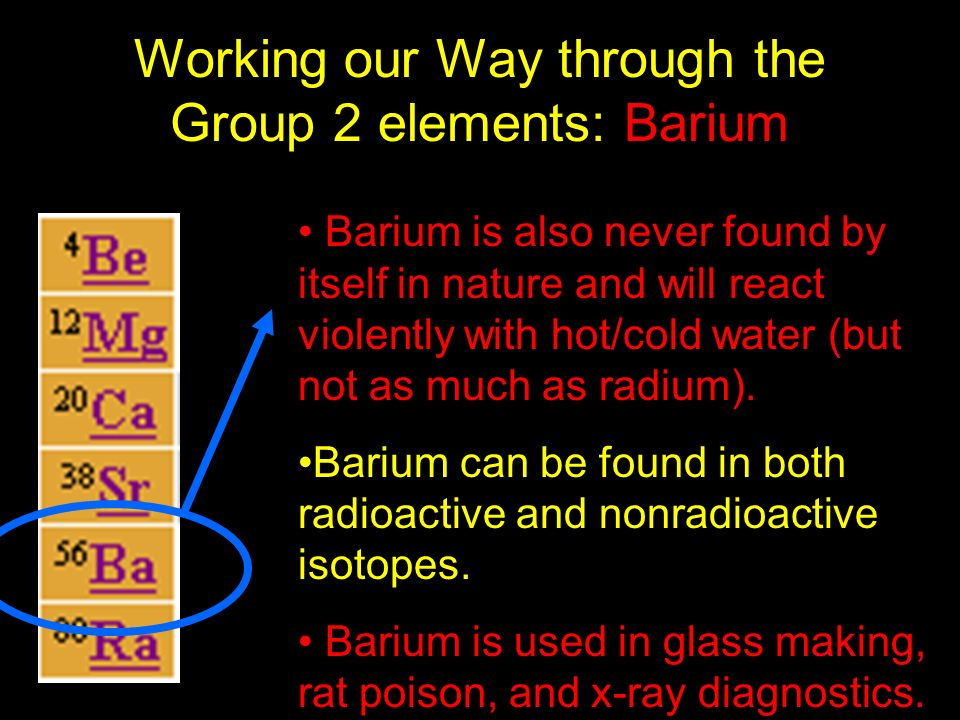 Working our Way through the Group 2 elements: Barium