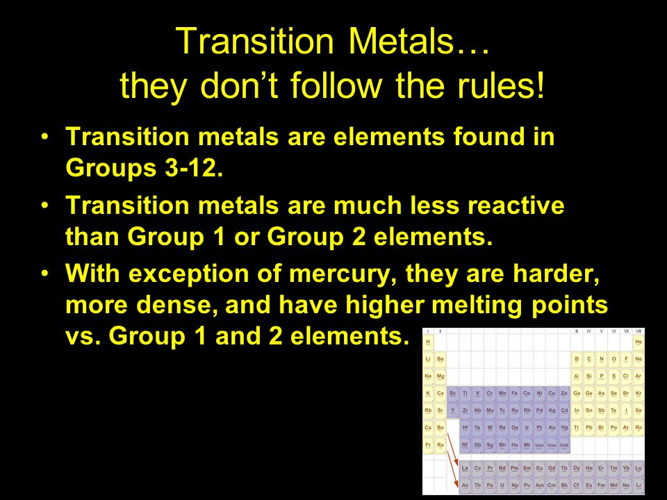 Transition Metals… they don't follow the rules!