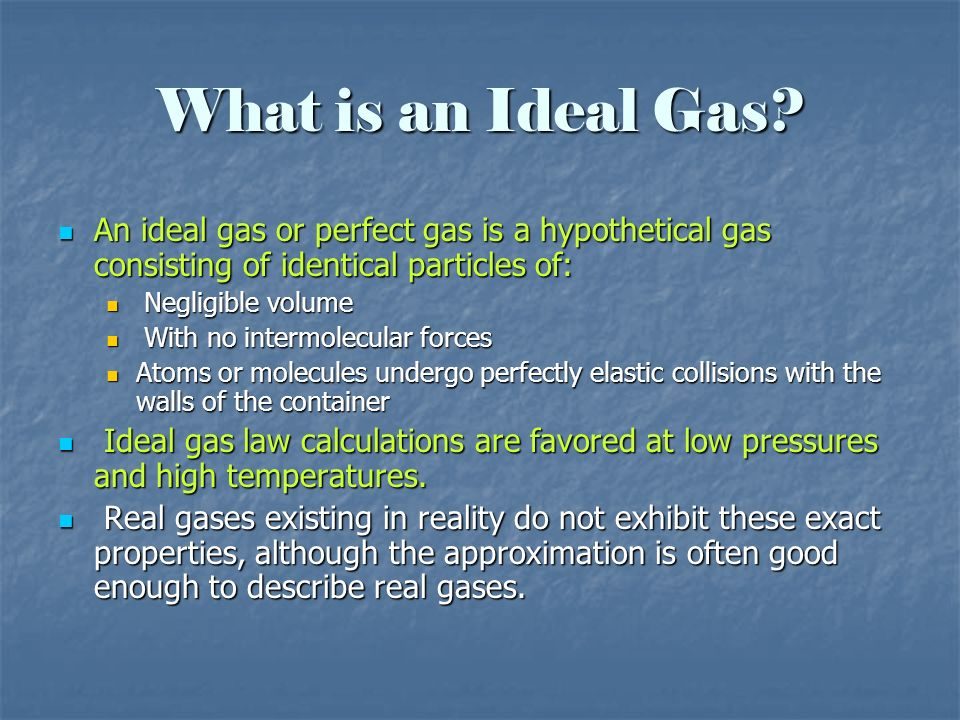 What is an Ideal Gas An ideal gas or perfect gas is a hypothetical gas consisting of identical particles of: