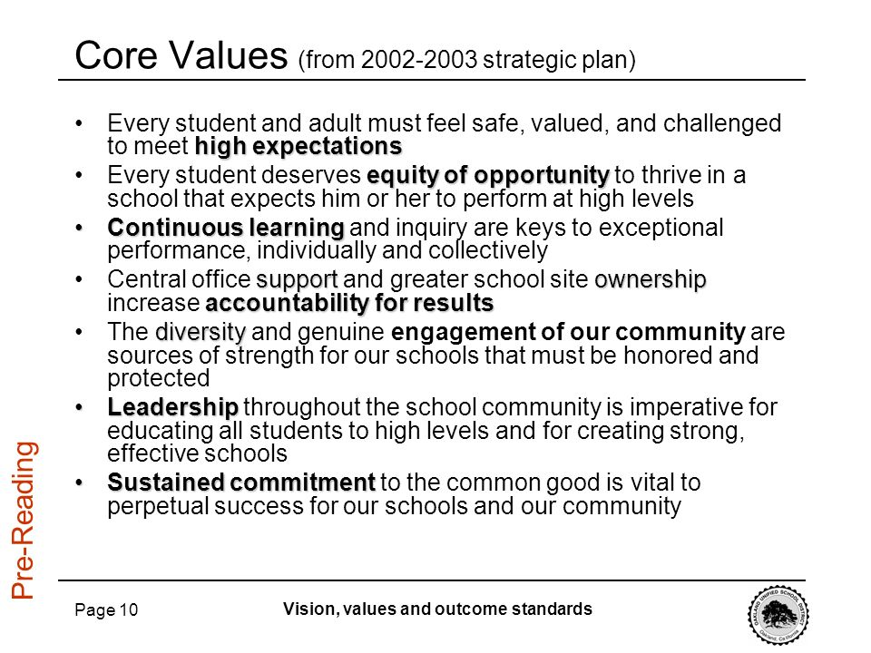 Core Values (from 2002-2003 strategic plan)