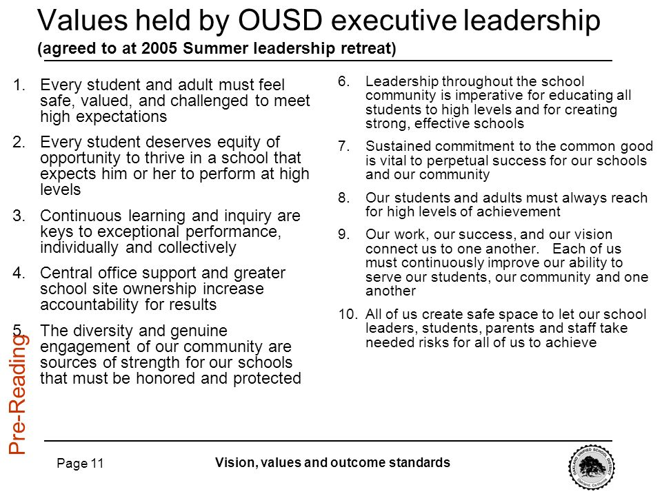 Values held by OUSD executive leadership (agreed to at 2005 Summer leadership retreat)