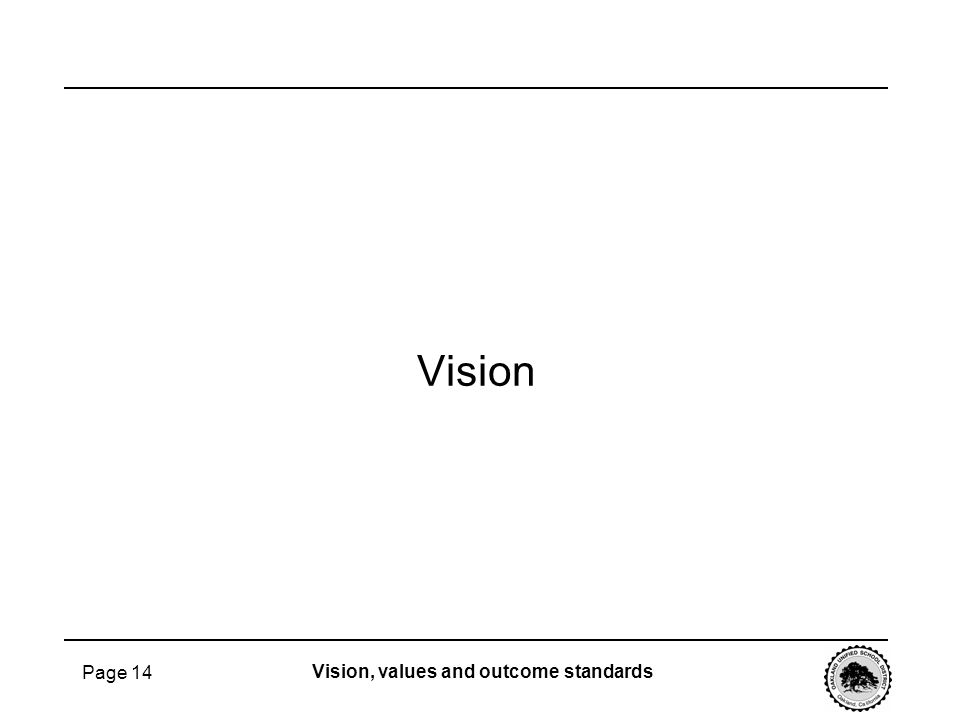 Vision Page 14 Vision, values and outcome standards