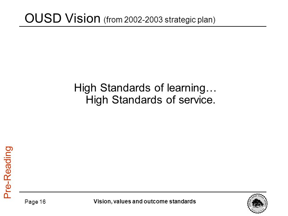 OUSD Vision (from 2002-2003 strategic plan)