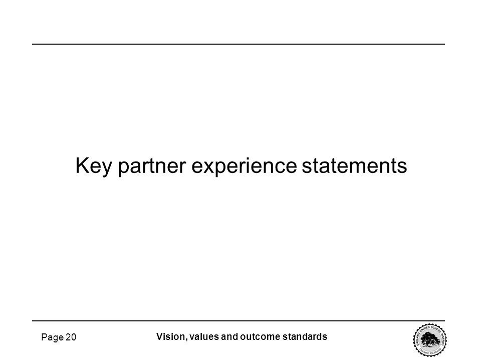 Key partner experience statements