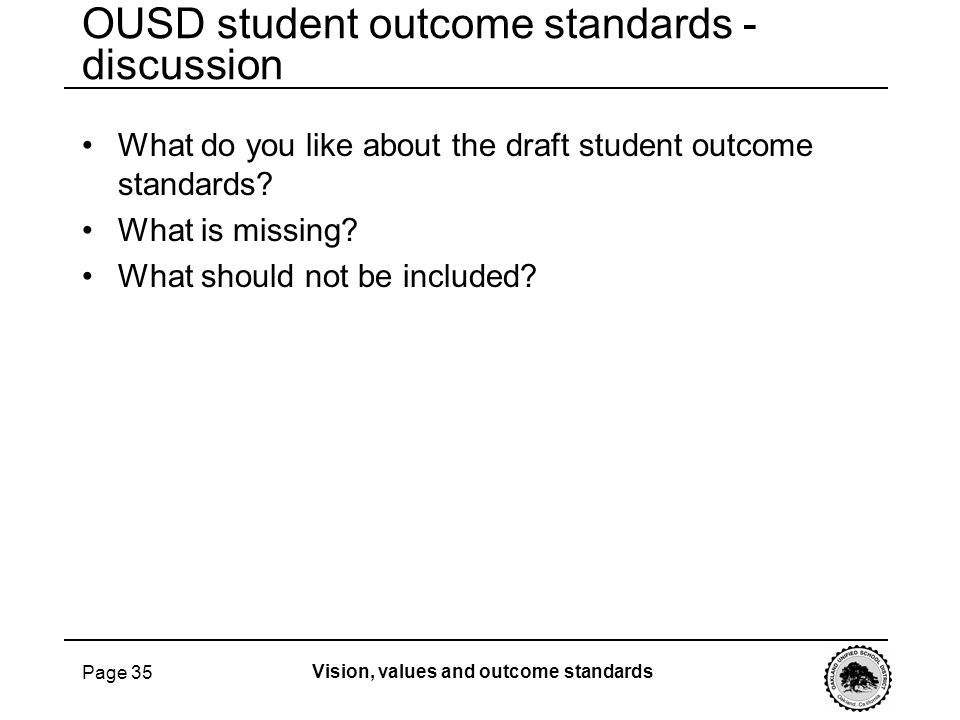 OUSD student outcome standards - discussion