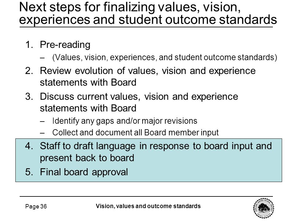 Next steps for finalizing values, vision, experiences and student outcome standards