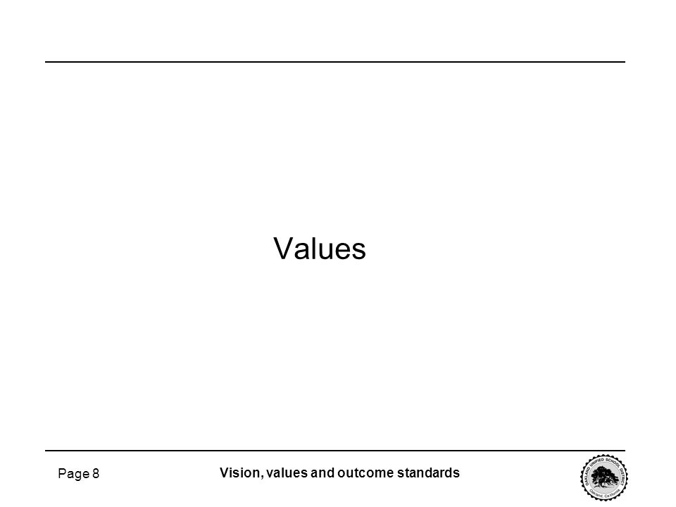 Values Page 8 Vision, values and outcome standards