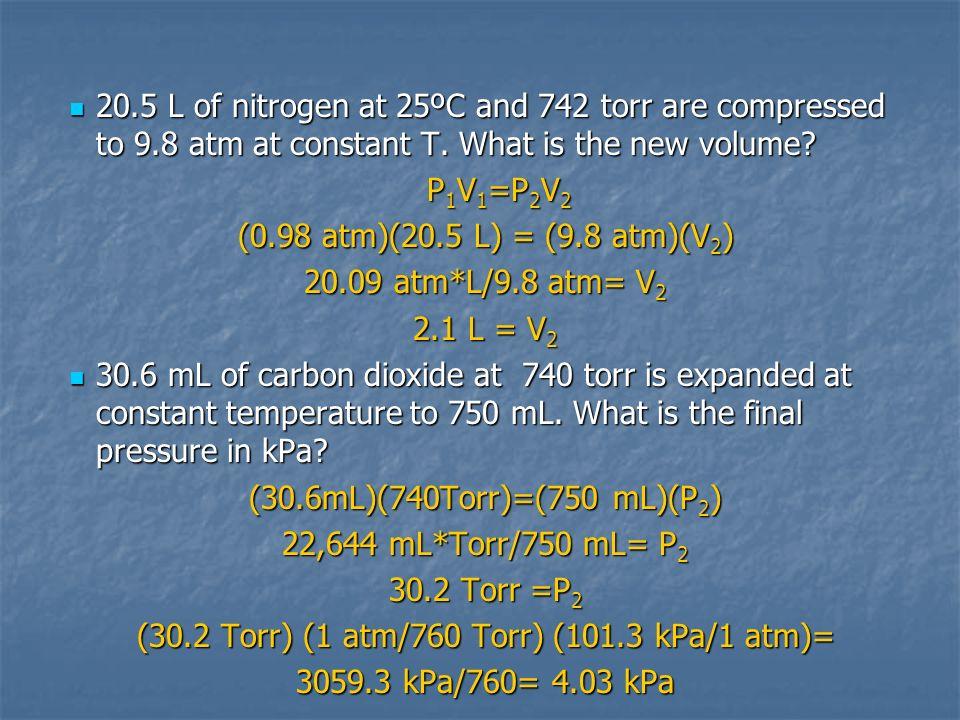 (30.2 Torr) (1 atm/760 Torr) (101.3 kPa/1 atm)=