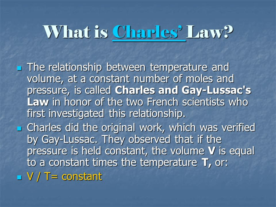What is Charles' Law