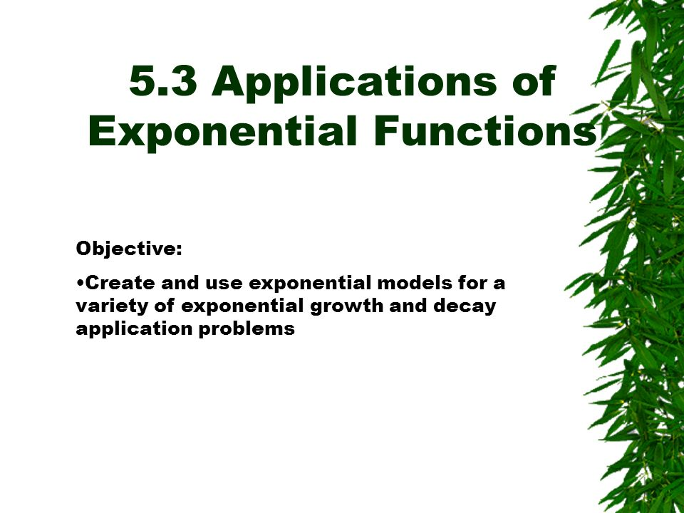 5.3 Applications of Exponential Functions