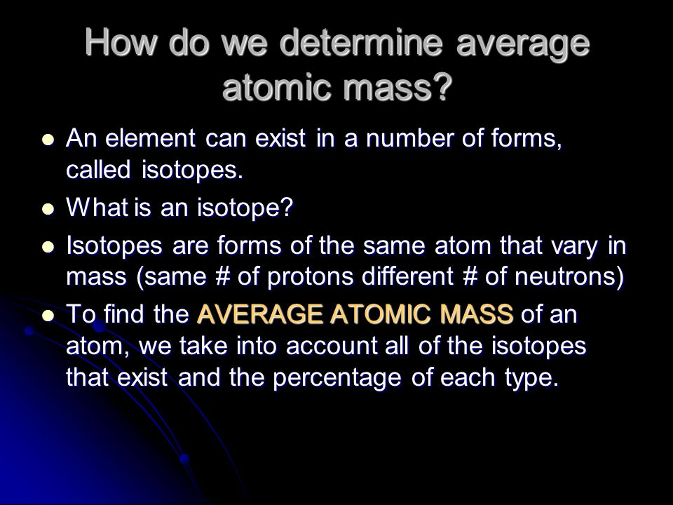 How do we determine average atomic mass