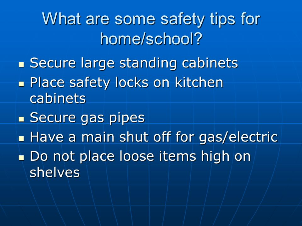 What are some safety tips for home/school