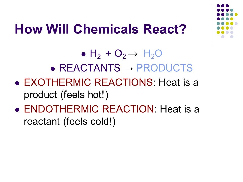 How Will Chemicals React