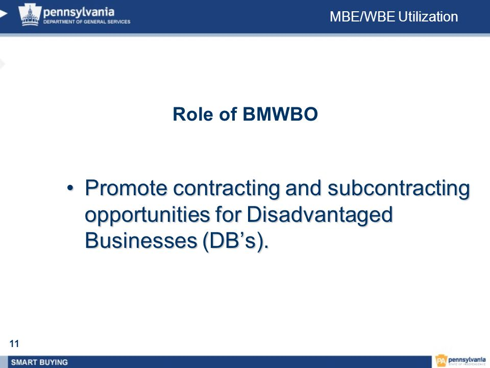 MBE/WBE Utilization Role of BMWBO.