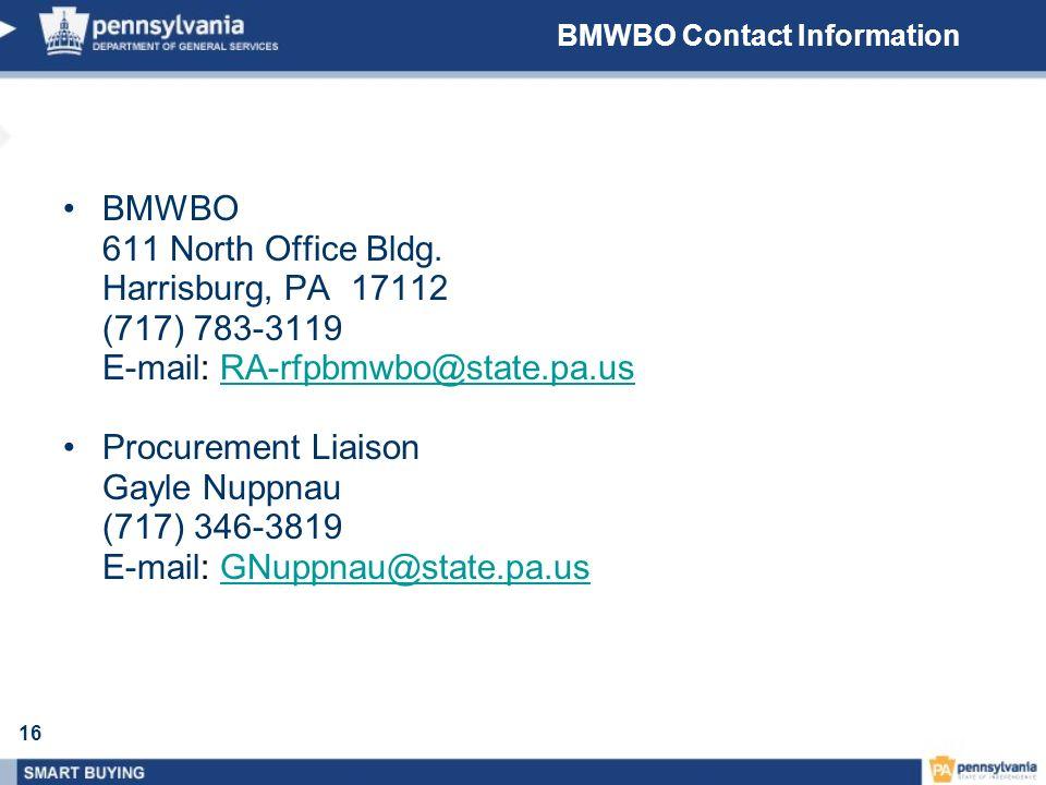 E-mail: RA-rfpbmwbo@state.pa.us Procurement Liaison Gayle Nuppnau