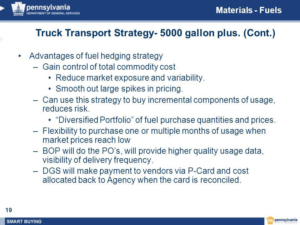 Truck Transport Strategy- 5000 gallon plus. (Cont.)