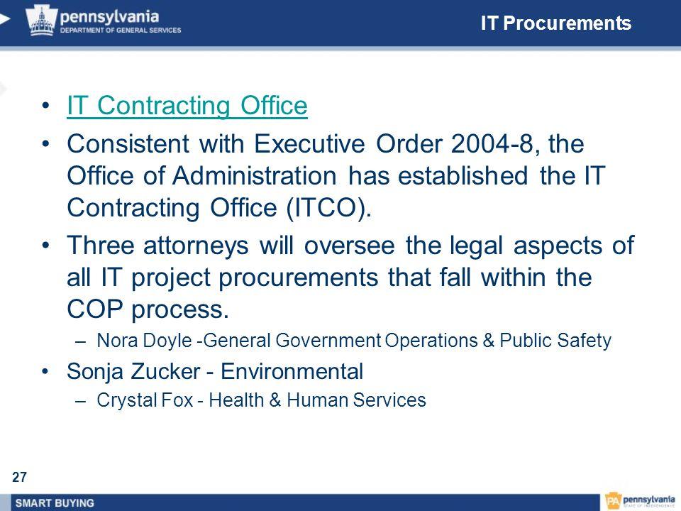 IT Procurements IT Contracting Office.