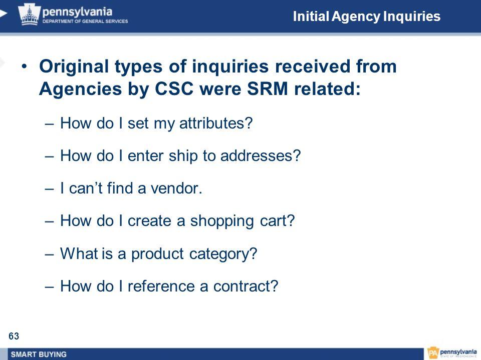 Initial Agency Inquiries