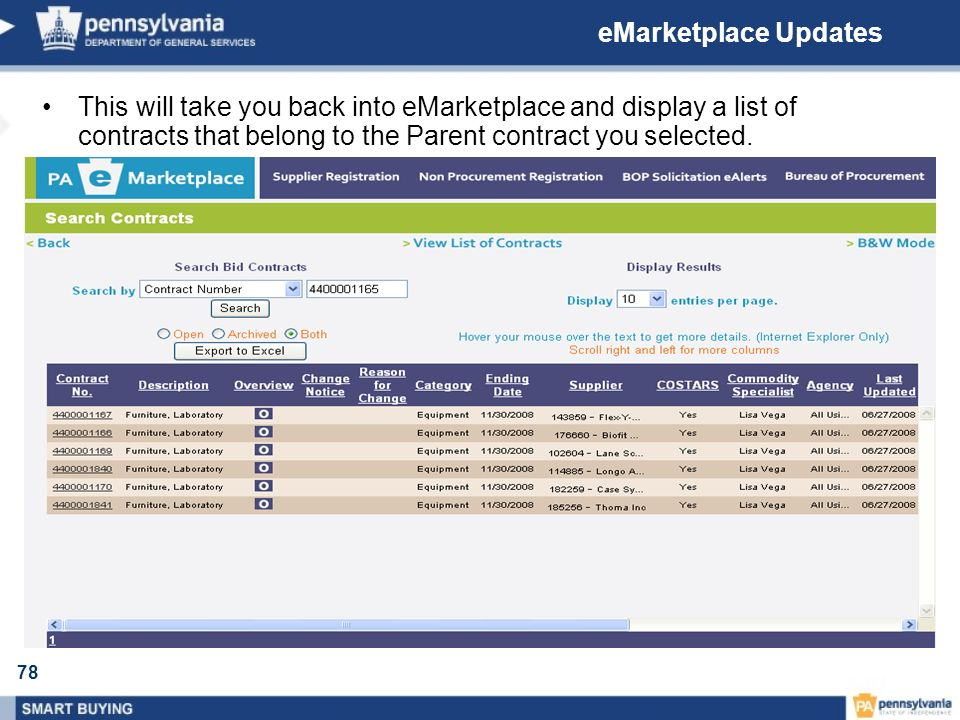 eMarketplace Updates This will take you back into eMarketplace and display a list of contracts that belong to the Parent contract you selected.