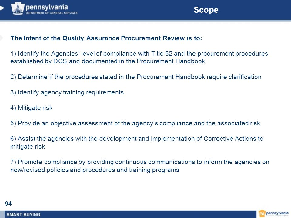 Scope The Intent of the Quality Assurance Procurement Review is to: