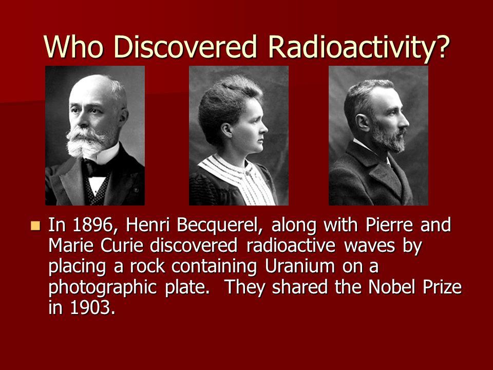 Who Discovered Radioactivity