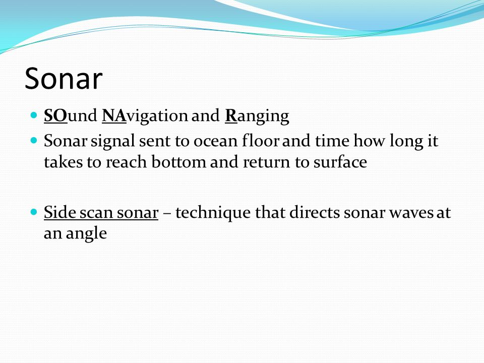 Sonar SOund NAvigation and Ranging