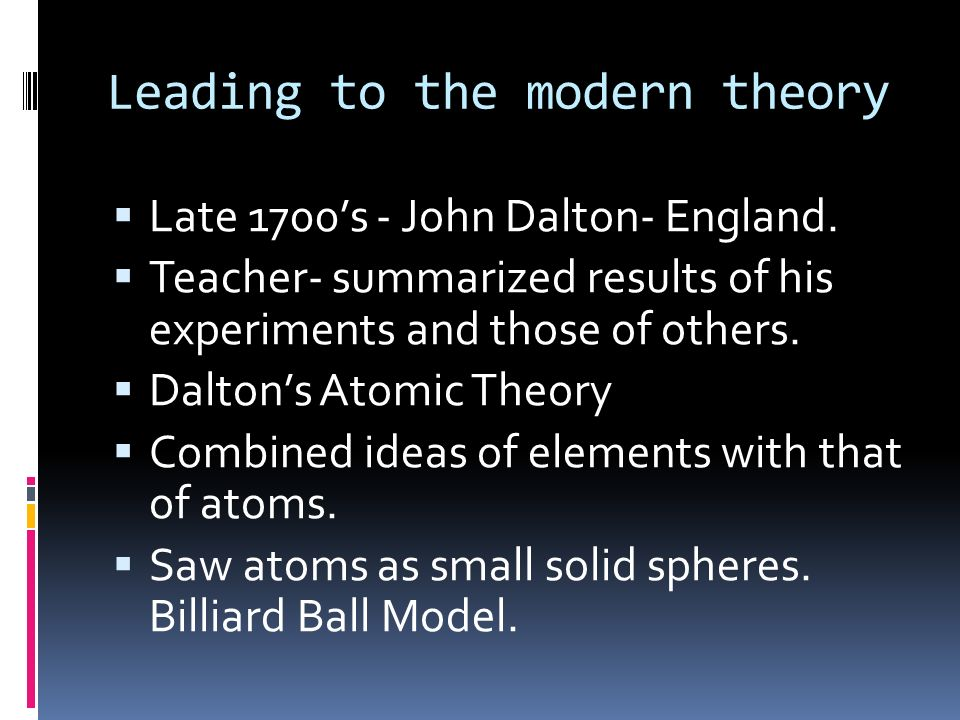 Leading to the modern theory
