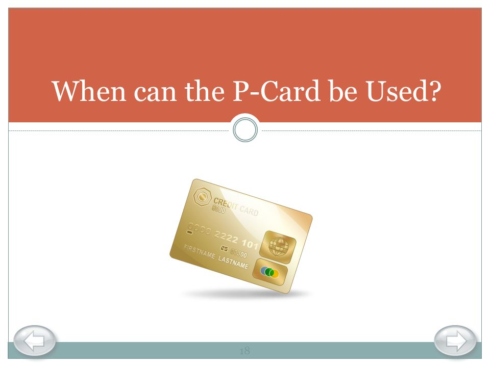 When can the P-Card be Used