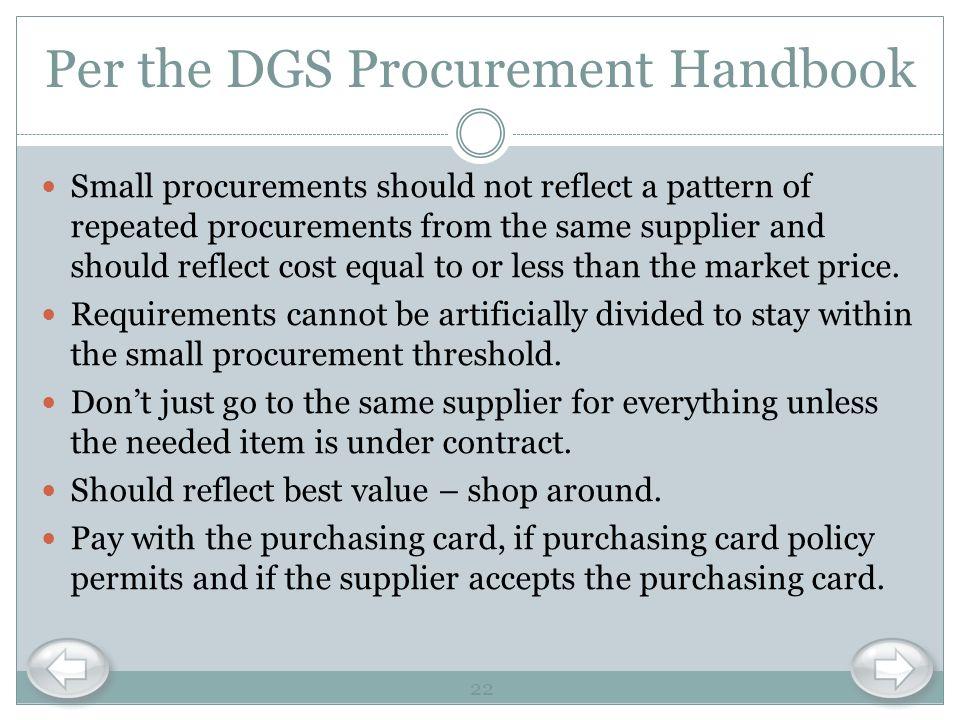 Per the DGS Procurement Handbook