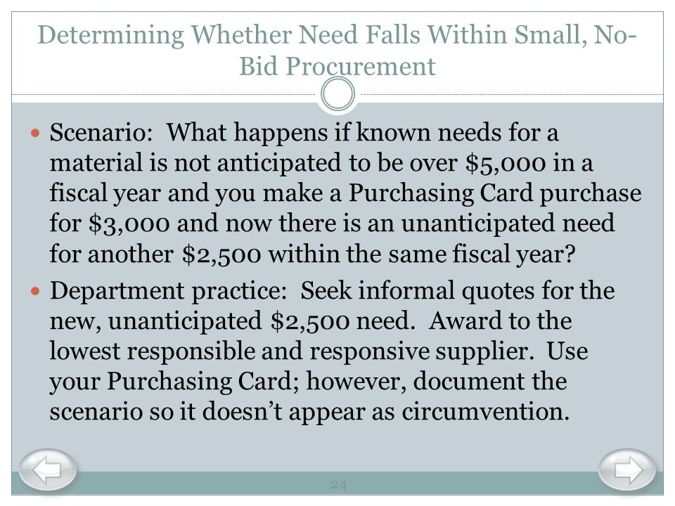 Determining Whether Need Falls Within Small, No-Bid Procurement