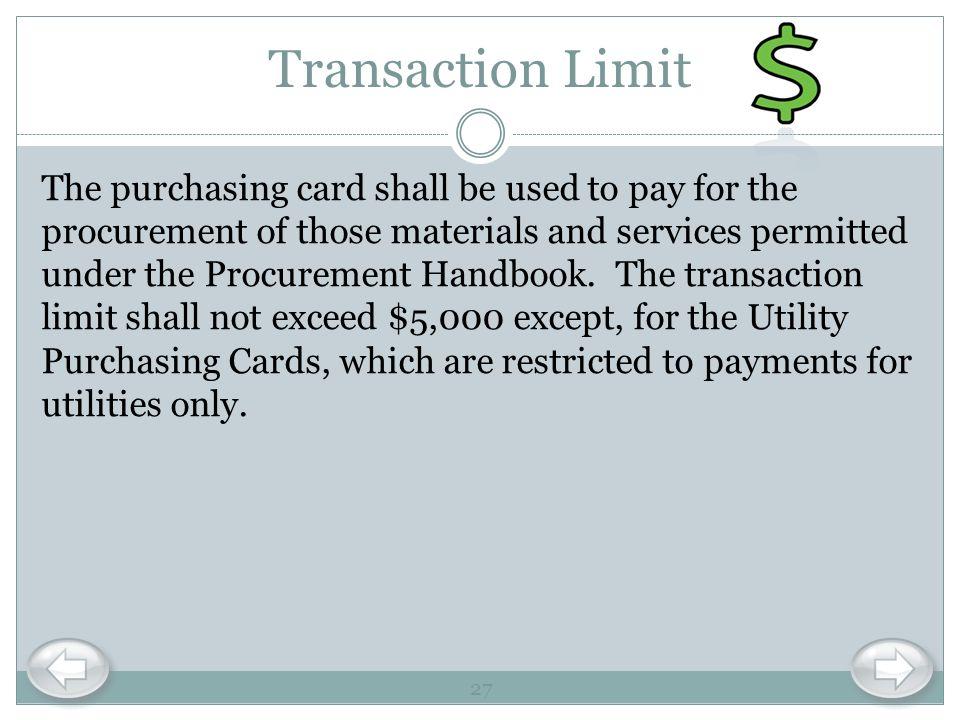 Transaction Limit