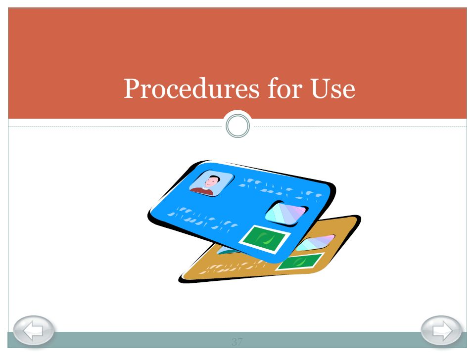 Procedures for Use