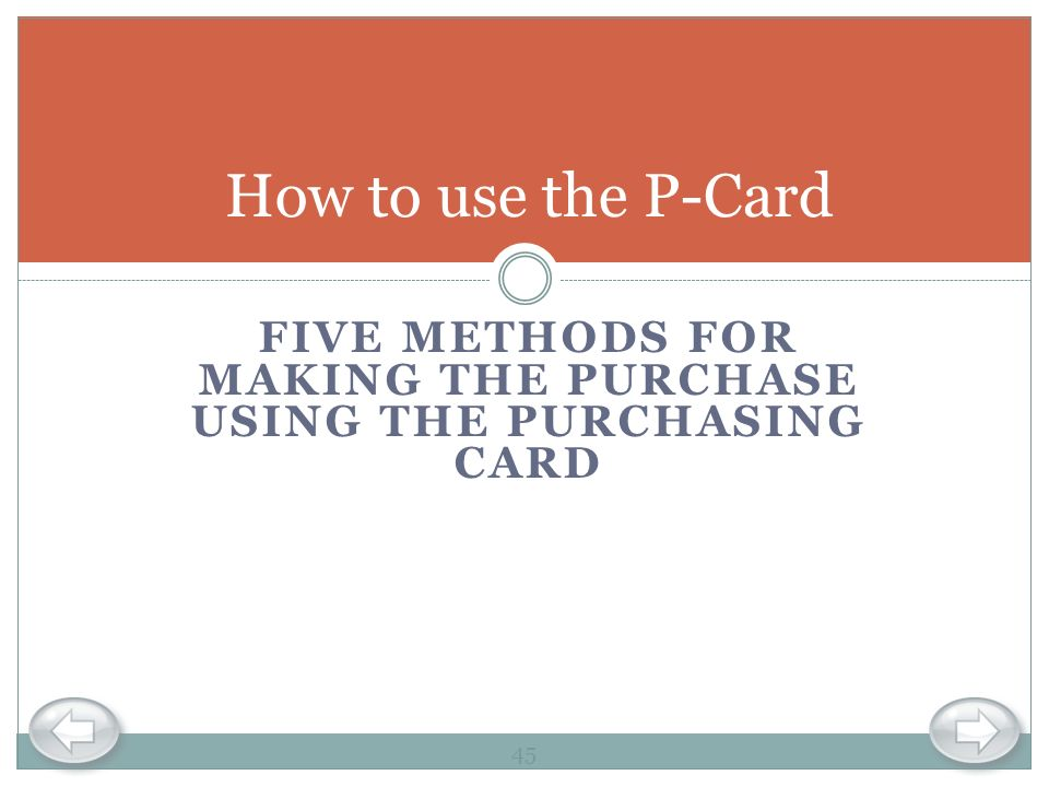 Five methods for Making the Purchase Using the purchasing Card