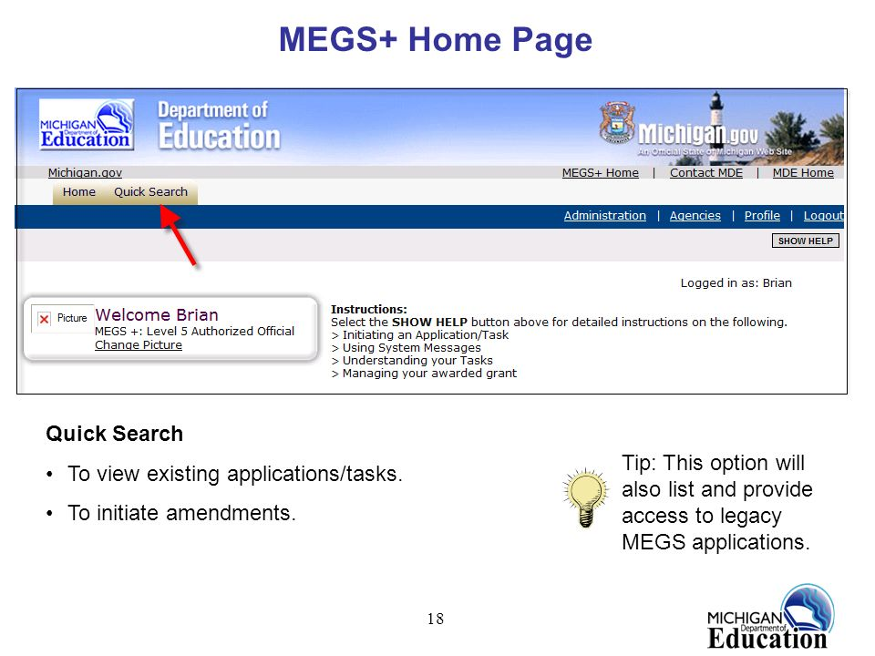 MEGS+ Home Page Quick Search To view existing applications/tasks.