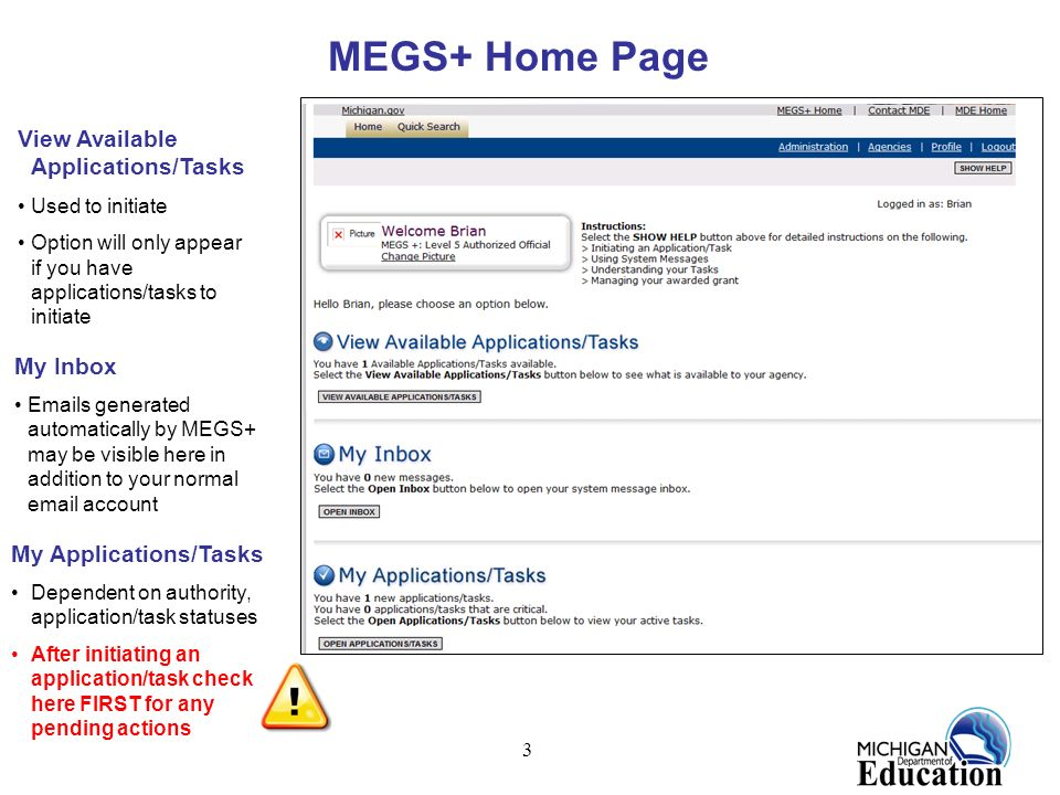 MEGS+ Home Page View Available Applications/Tasks My Inbox