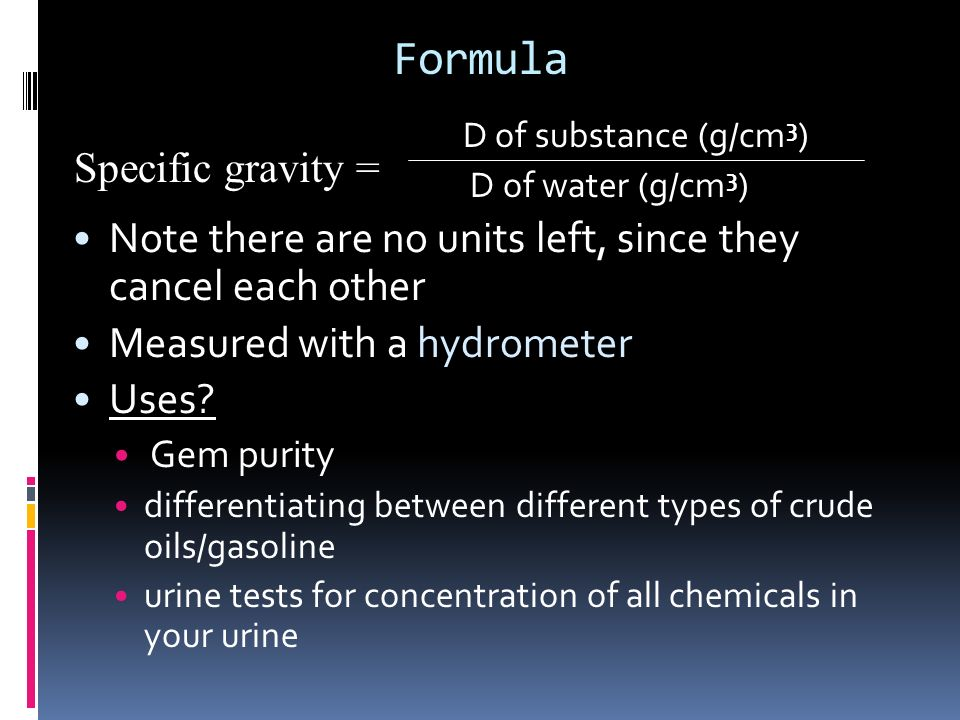 Formula Note there are no units left, since they cancel each other